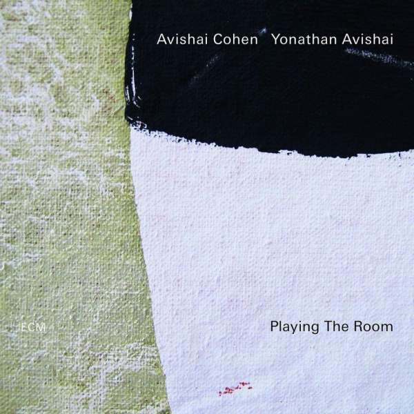 Avishai Cohen und Yonathan Avishai Playing The Room Cover ECM Records