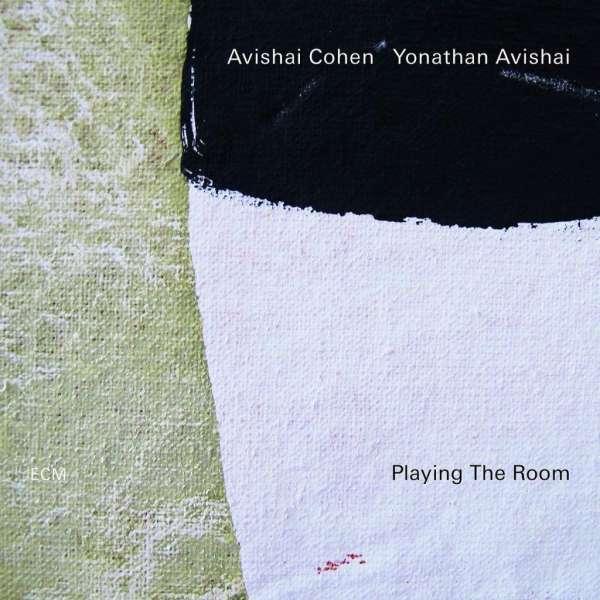 Avishai Cohen und Yonathan Avishai Playing The Room Cover ECM Records
