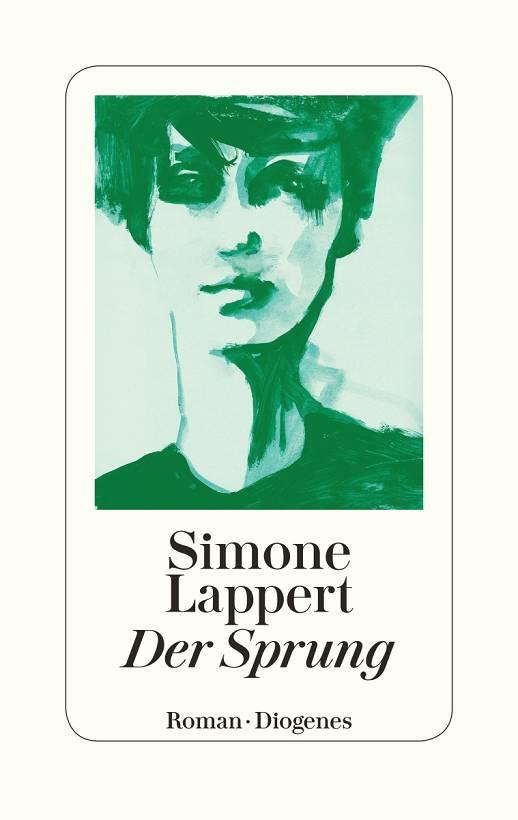 Simone Lappert Der Sprung Cover Diogenes Verlag