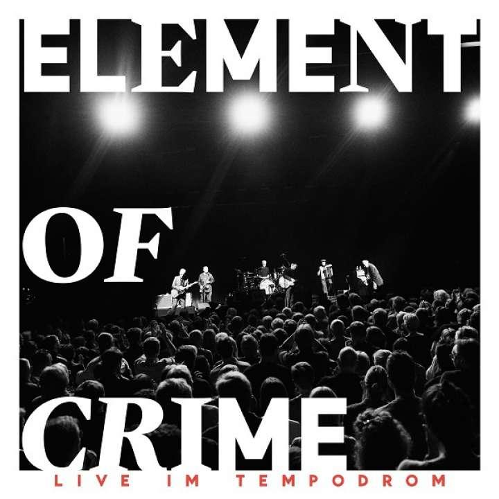 Element Of Crime Live im Tempodrom Cover Universal Music