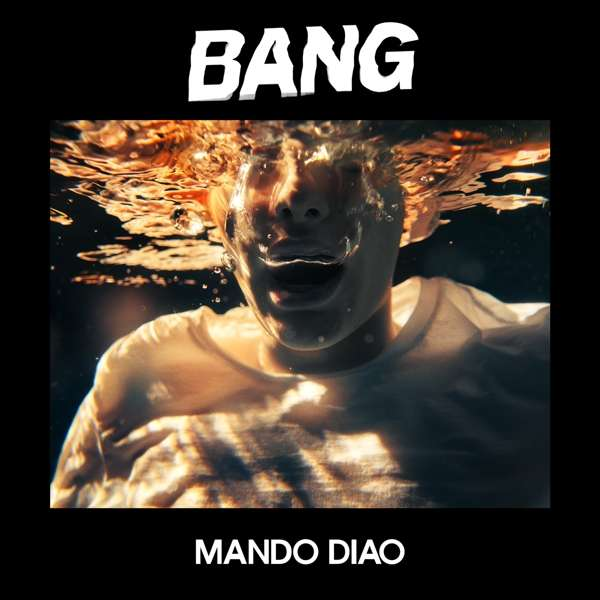 Mando Diao Bang Cover Playground Music