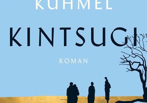 Miku Sophie Kühmel: Kintsugi – Roman