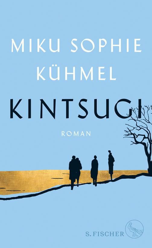 Miku Sophie Kühmel Kintsugi Cover S. Fischer Verlag