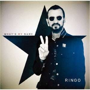 Ringo Starr What's My Name Cover Universal Music