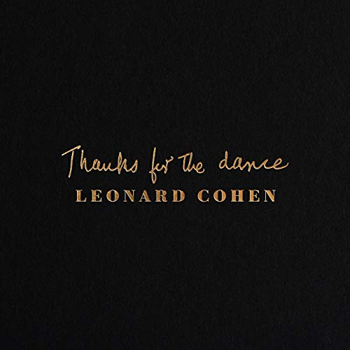 Leonard Cohen Thanks For The Dance Albumcover Columbia Records Sony Music