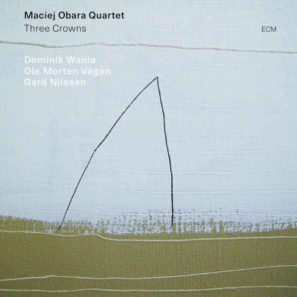 Maciej Obara Quartet Three Crowns Cover ECM Records