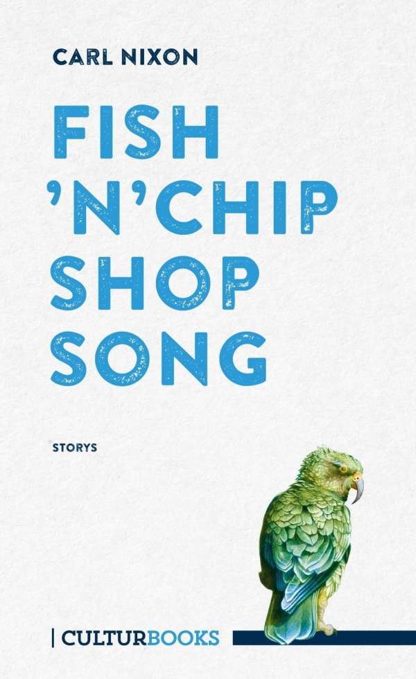Carl Nixon Fish'n'Chip Shop Song Cover CulturBooks
