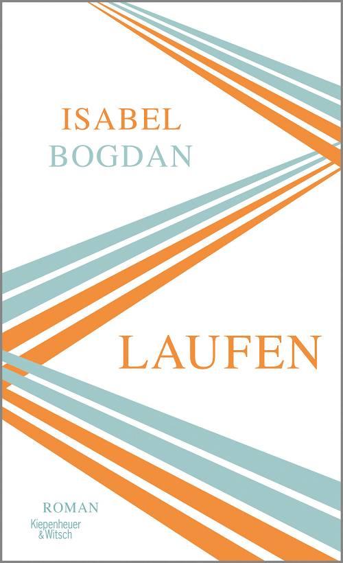 Isabel Bogdan Laufen Cover Kiepenheuer & Witsch