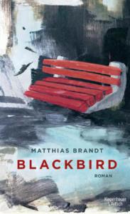 Matthias Brandt Blackbird Cover Kiepenheur & Witsch