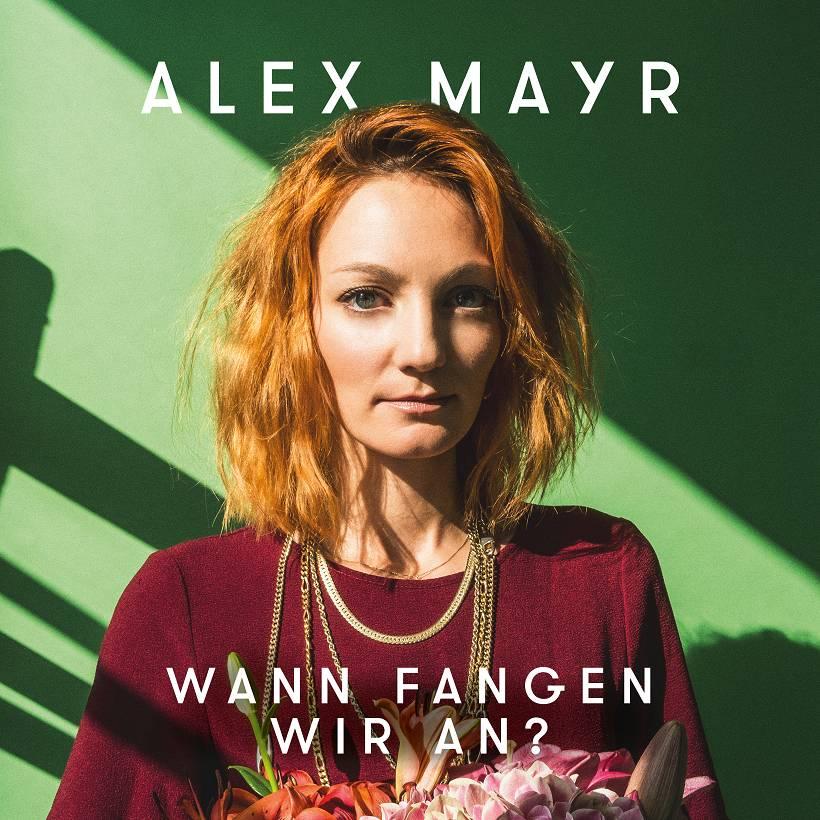 Alex Mayr Wann fangen wir an Albumcover