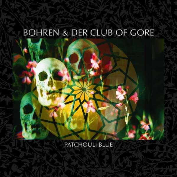 Bohren & Der Club Of Gore Patchouli Blue Cover PIAS