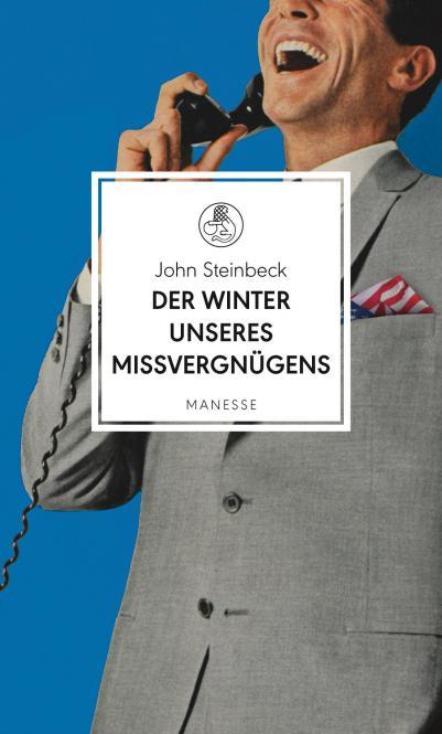 John Steinbeck Der Winter unseres Missvergnügens Cover Manesse Verlag