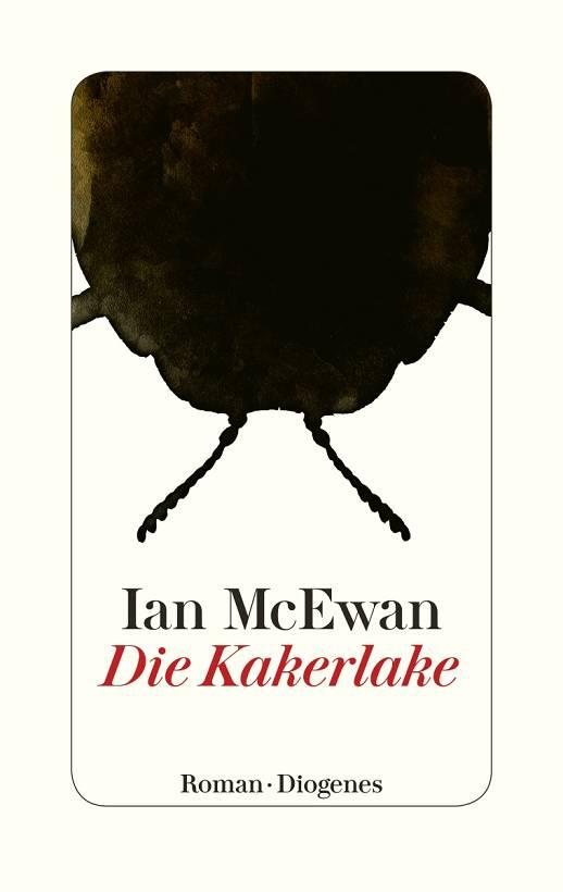 Ian McEwan Die Kakerlake Diogenes Verlag