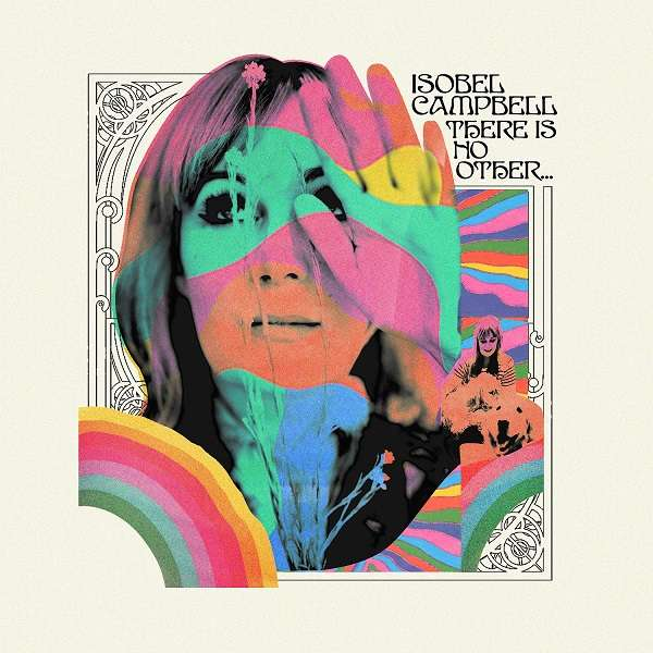 Isobel Campbell There Is No Other Cover Cooking Vinyl