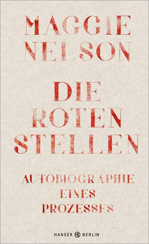 Maggie Nelson Die roten Stellen Cover Hanser Berlin