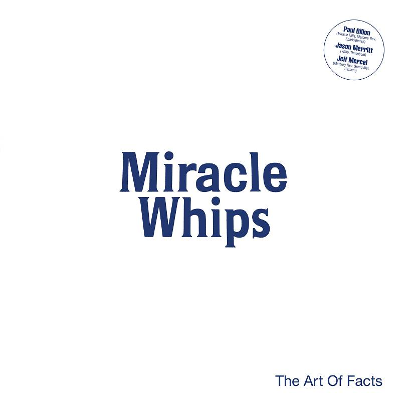 Miracle Whips The Art Of Facts Cover DevilDuck Records