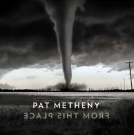 Pat Metheny From This Place Cover Nonesuch