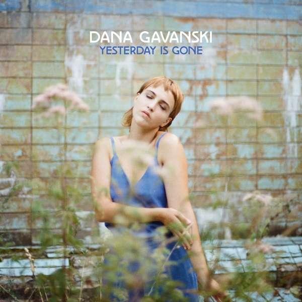 Dana Gavanski Yesterday Is Gone Cover Full Time Hobby
