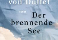 John von Düffel: Der brennende See – Roman