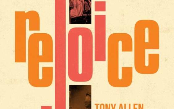 Tony Allen und Hugh Masekela: Rejoice