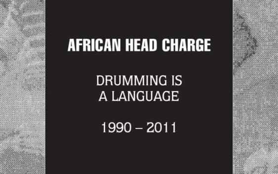 African Head Charge: Drumming Is A Language