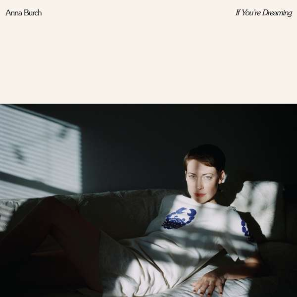 Anna Burch If You're Dreaming Cover Heavenly Recordings