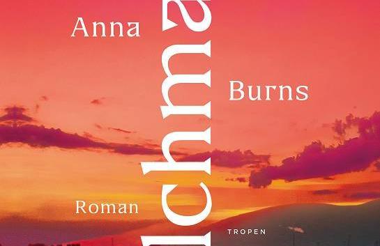 Anna Burns: Milchmann – Roman
