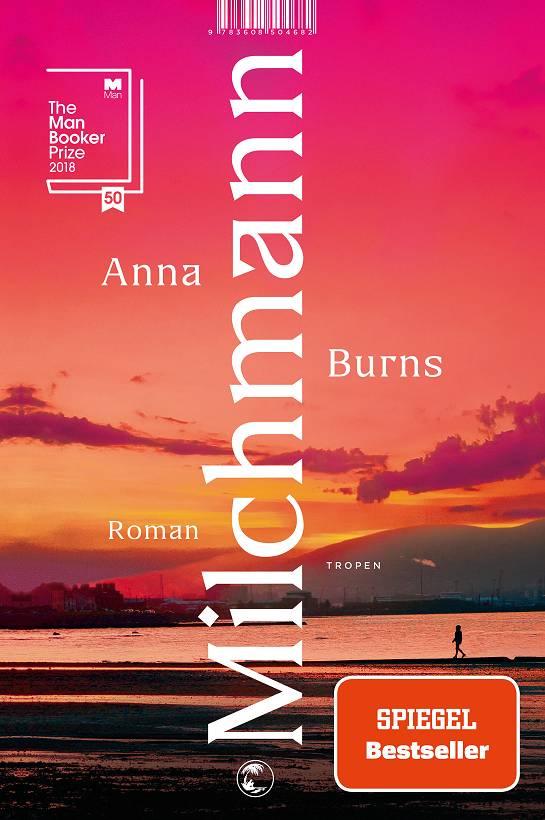 Anna Burns Milchmann Cover Tropen Verlag