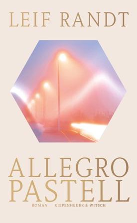 Leif Randt Allegro Pastell Cover Kiepenheuer & Witsch