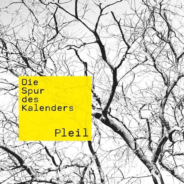 Pleil Die Spur des Kalenders Cover Timezone Records