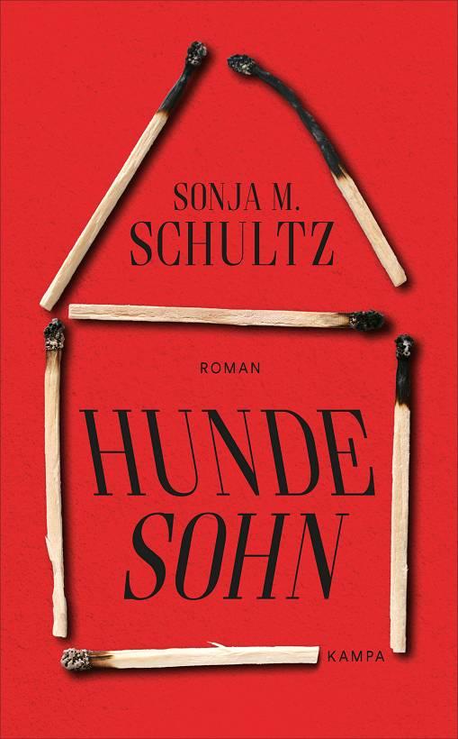 Sonja M. Schultz Hundesohn Cover Kampa Verlag