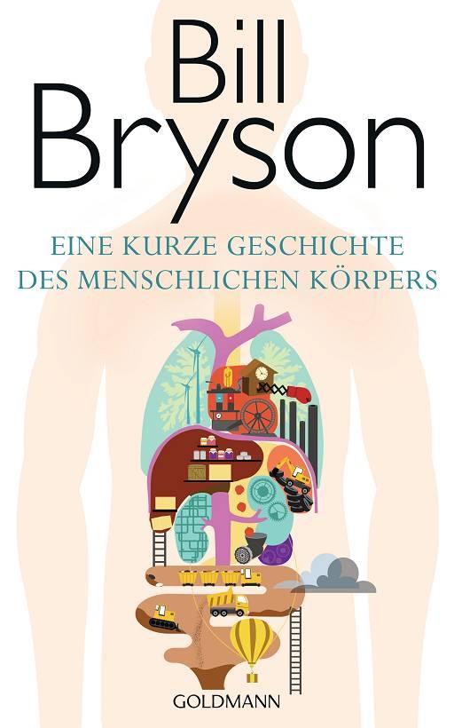 Bill Bryson Eine kurze Geschichte des menschlichen Körpers Cover Goldmann Verlag