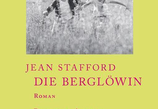 Jean Stafford: Die Berglöwin – Roman