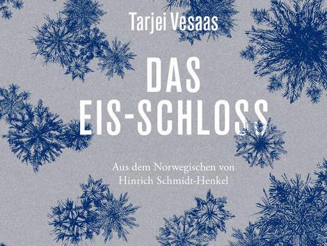 Tarjei Vesaas: Das Eis-Schloss – Roman