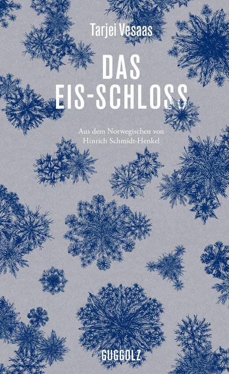 Tarjei Vesaas Das Eis-Schloss Cover Guggolz Verlag