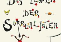 Desmond Morris: Das Leben der Surrealisten