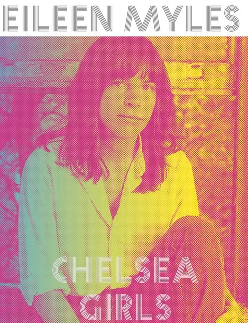 Eileen Myles Chelsea Girls Cover Matthes & Seitz