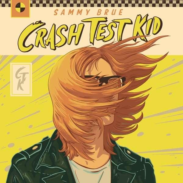 Sammy Brue Crash Test Kid Cover New West Records