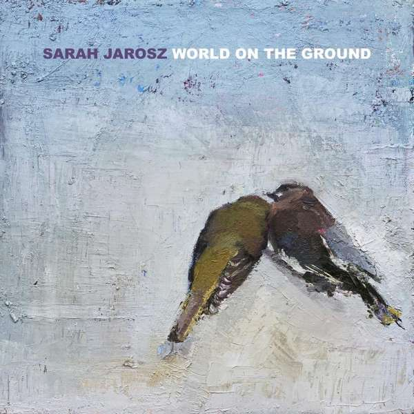 Sarah Jarosz World On The Ground Cover Rounder Records