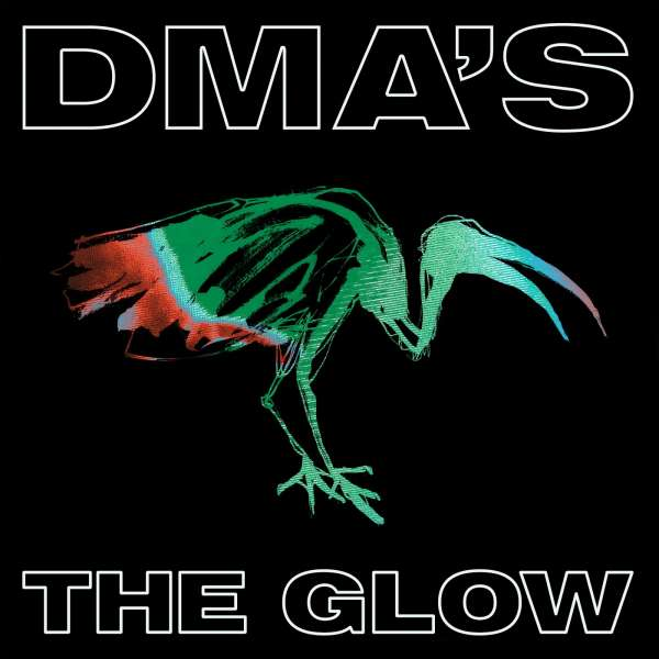 DMA's The Glow Cover Infectoius BMG