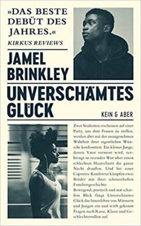 Jamel Brinkley Unverschämtes Glück Cover Kein & Aber
