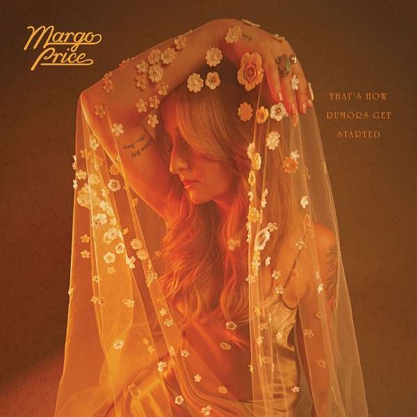 Margo Price That's How Rumors Get Started Cover Loma Vista Recordings