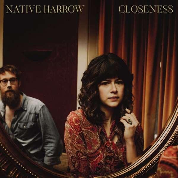 Native Harrow Closeness Cover Loose Music