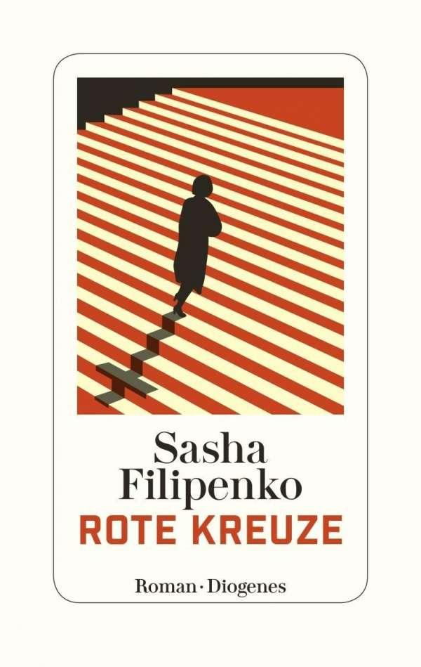 Sasha Filipenko Rote Kreuze Cover Diogenes Verlag