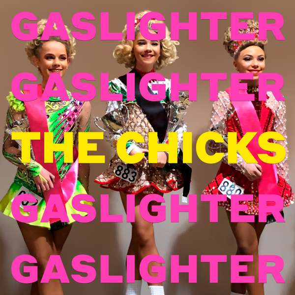 The Chicks Gaslighter Cover Columbia Records