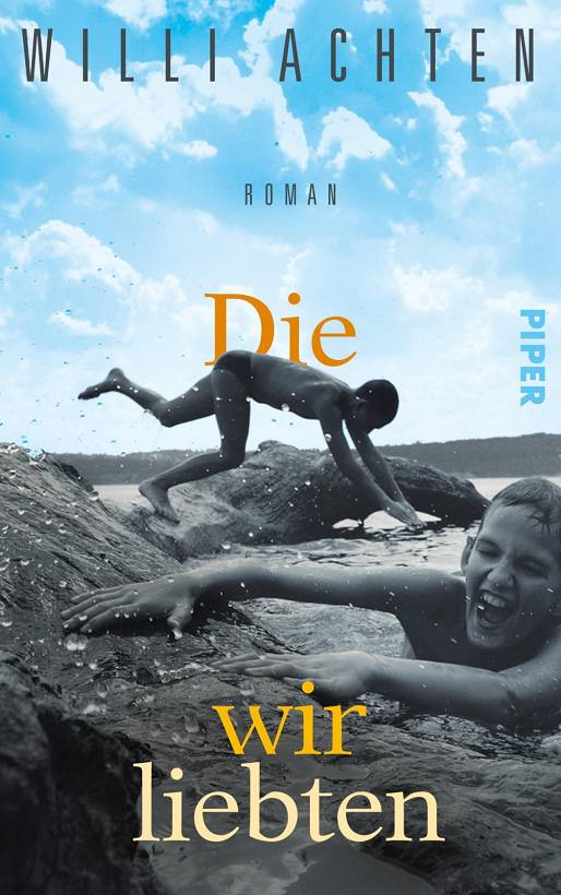 Willi Achten Die wir liebten Cover Piper Verlag
