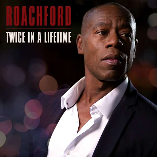 Roachford Twice In A Lifetime Cover BMG
