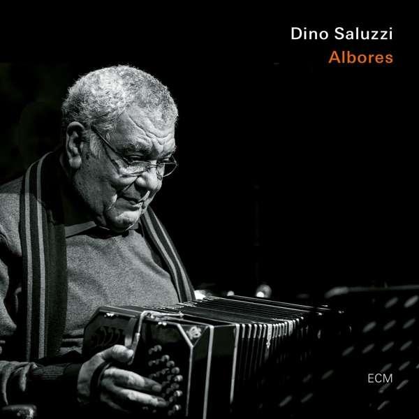 Dino Saluzzi Albores Cover ECM Records