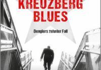 Wolfgang Schorlau: Kreuzberg Blues