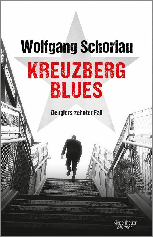 Wolfgang Schorlau Kreuzberg Blues Cover Verlag Kiepenheuer & Witsch